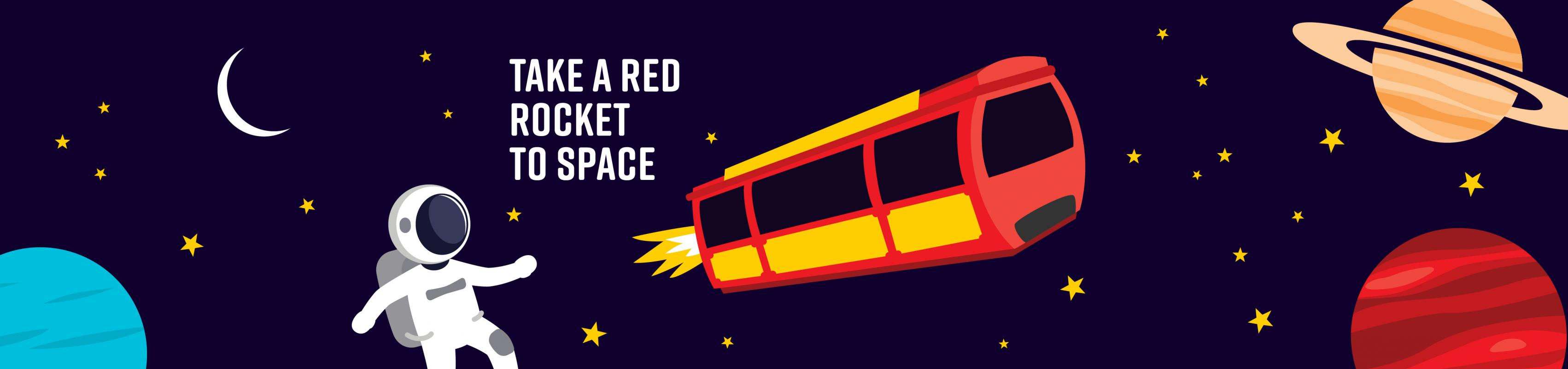 Take a Red Rocket to Space